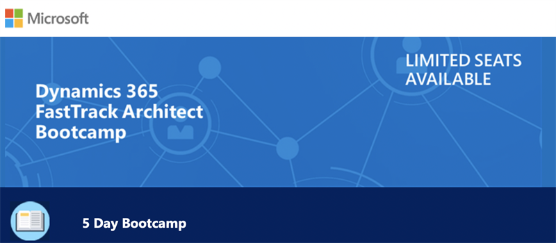 Dynamics 365 FastTrack Architect Bootcamp